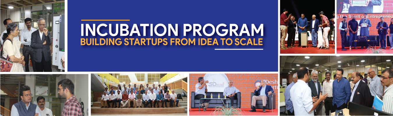 Deshpande Startups, Incubation Support
